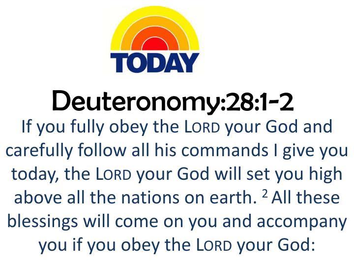 Deuteronomy:28:1-2