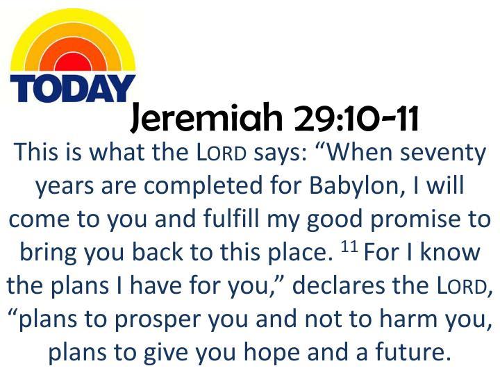 Jeremiah 29:10-11