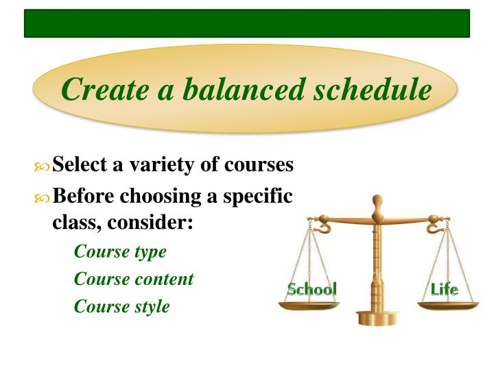 Create a balanced schedule