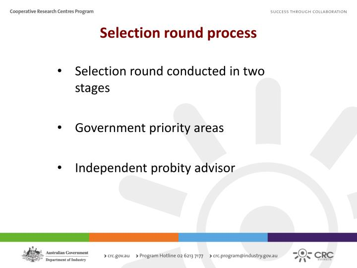 Selection round process