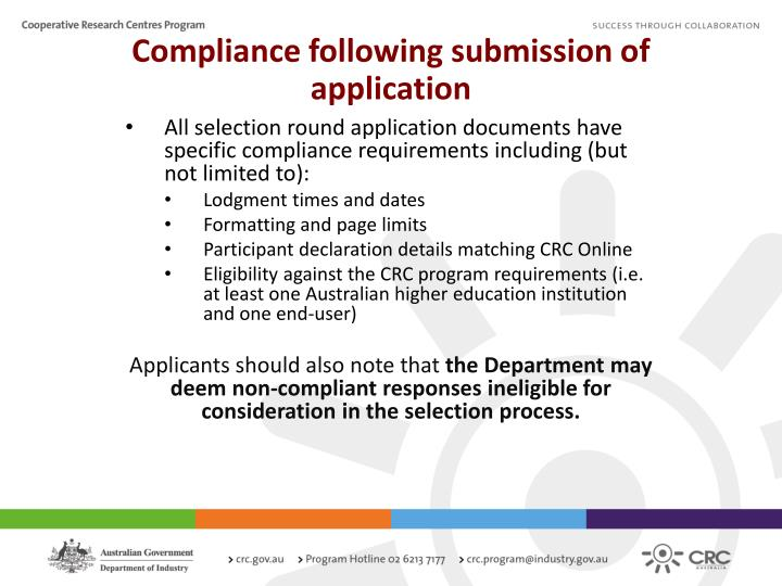 Compliance following submission of application