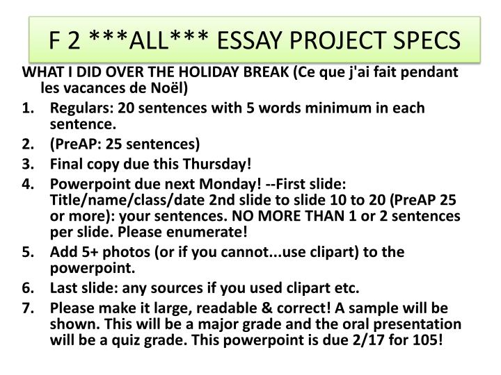 F 2 ***ALL*** ESSAY PROJECT SPECS