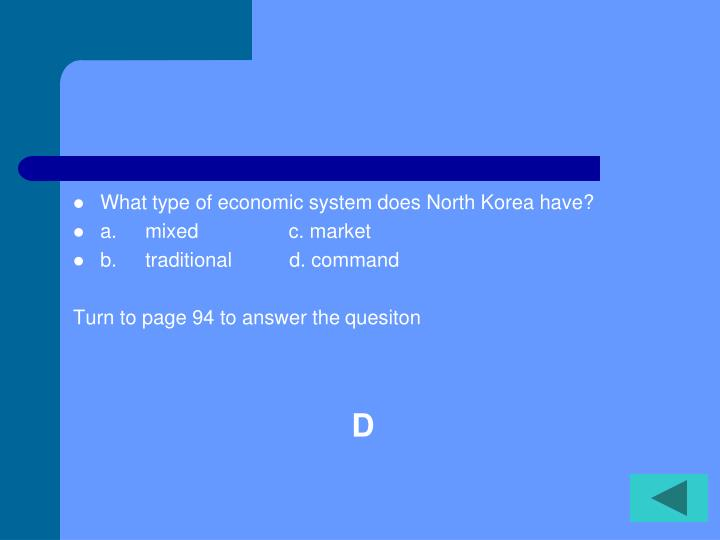 What type of economic system does North Korea have?