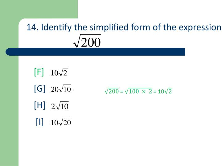 14. Identify the simplified form of the expression