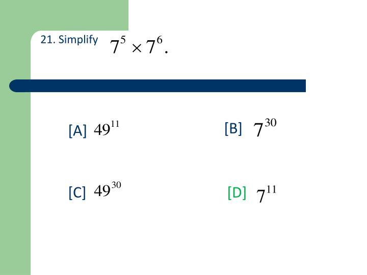 21. Simplify