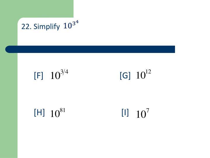 22. Simplify