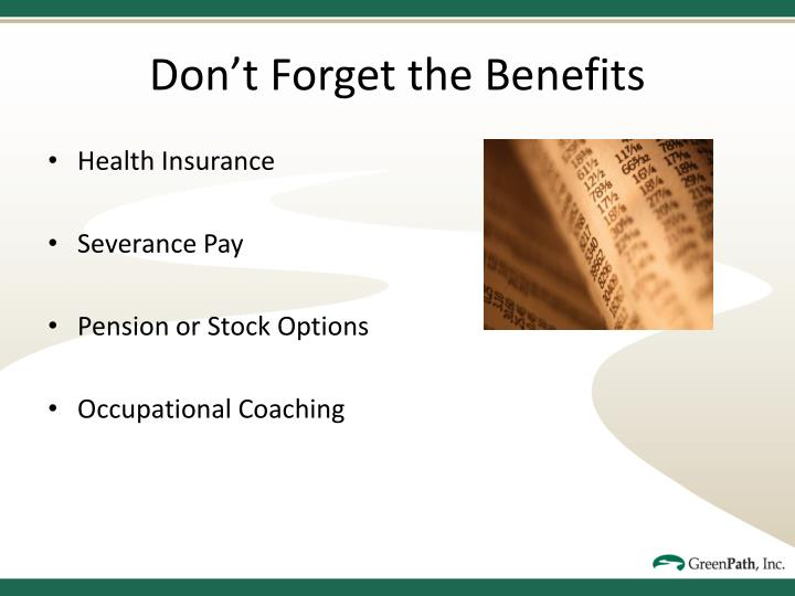 Don't Forget the Benefits