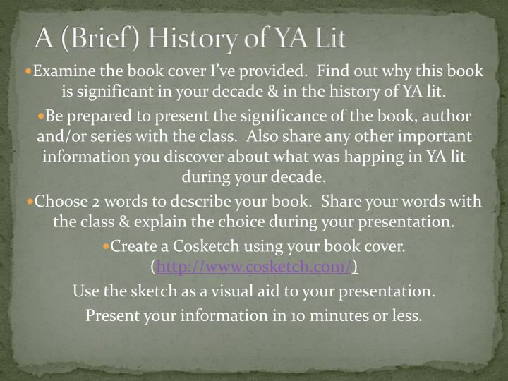 A brief history of ya lit