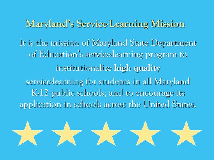 Maryland s service learning mission