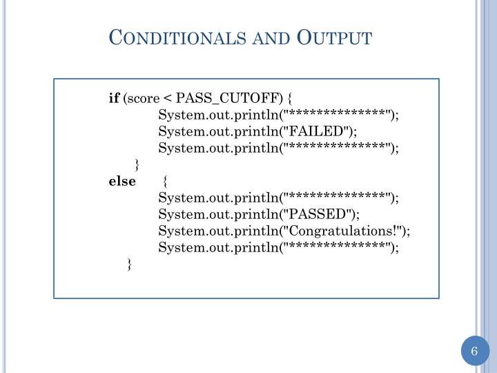 Conditionals and Output