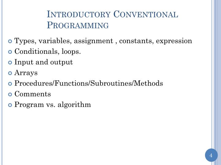 Introductory Conventional Programming