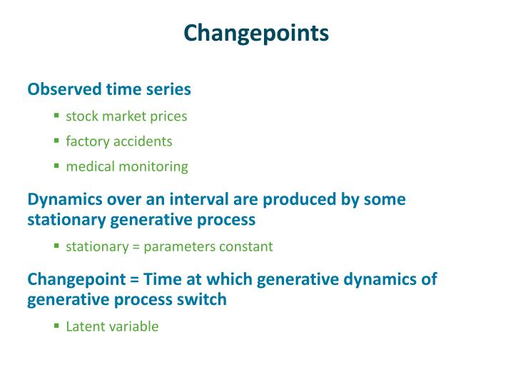 Changepoints