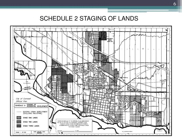 SCHEDULE 2 STAGING OF LANDS