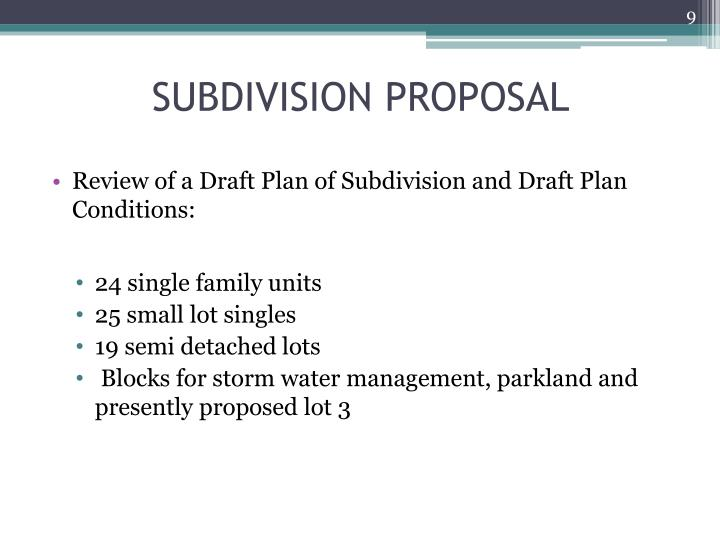 SUBDIVISION PROPOSAL