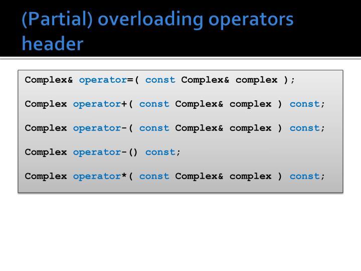 (Partial) overloading operators header