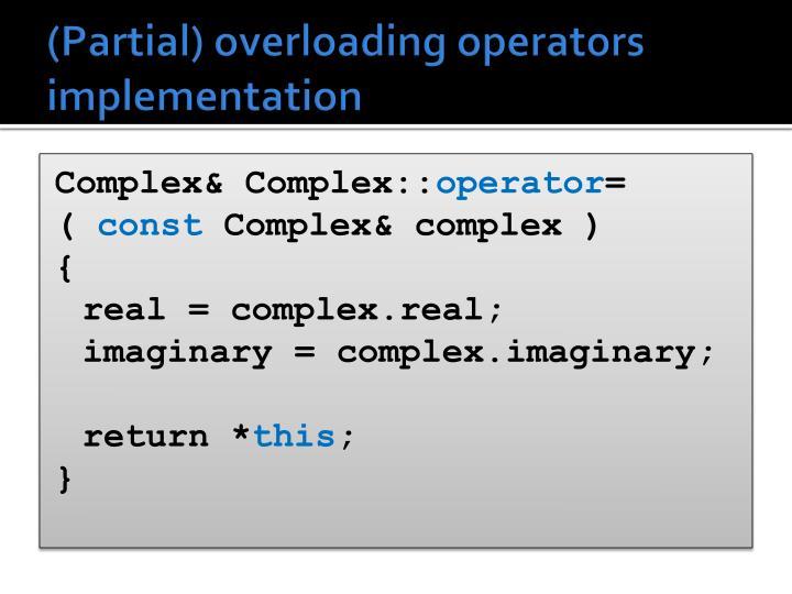 (Partial) overloading operators implementation