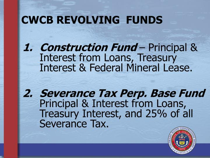 CWCB REVOLVING  FUNDS
