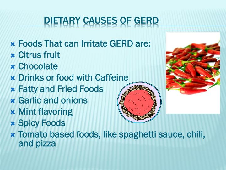 Foods That can Irritate GERD are: