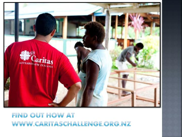 Find out how at www.caritaschallenge.org.nz