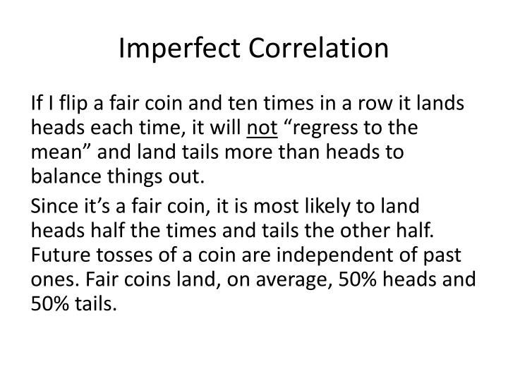 Imperfect Correlation