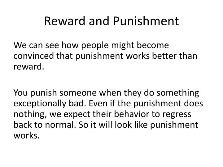 Reward and Punishment