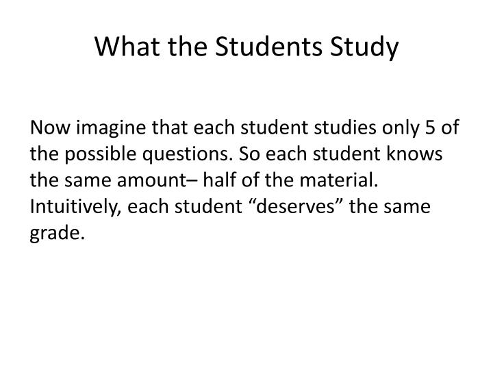 What the Students Study