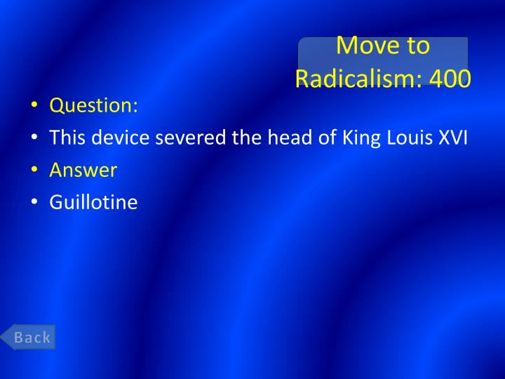 Move to Radicalism: 400