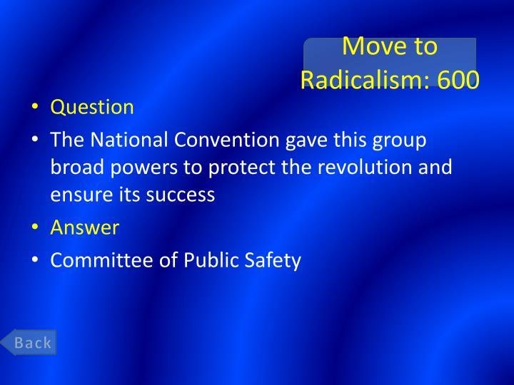 Move to Radicalism: 600