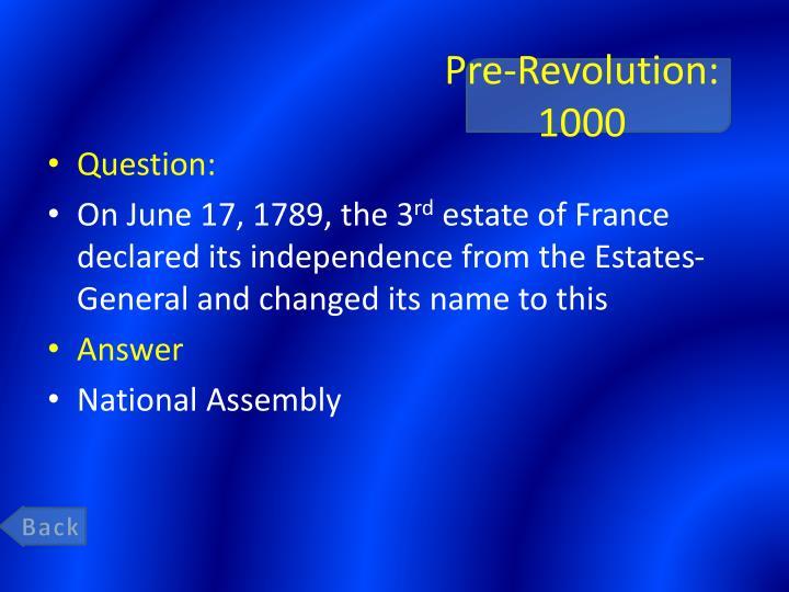 Pre-Revolution: 1000