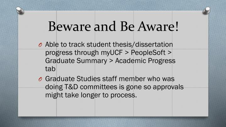 Beware and Be Aware!