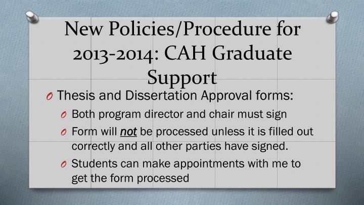 New Policies/Procedure for 2013-2014: