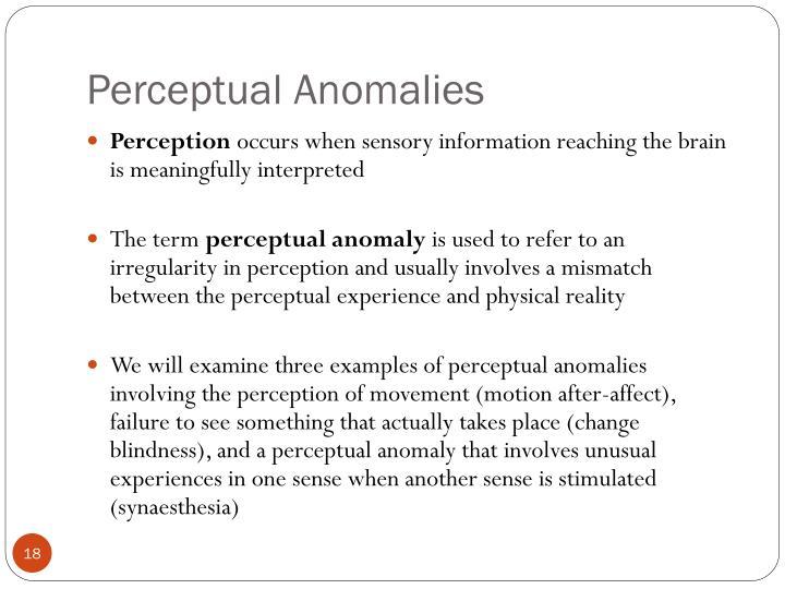 Perceptual Anomalies
