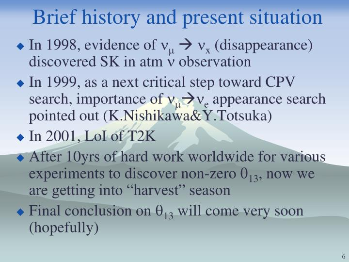 Brief history and present situation