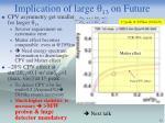 implication of large q 13 on future1