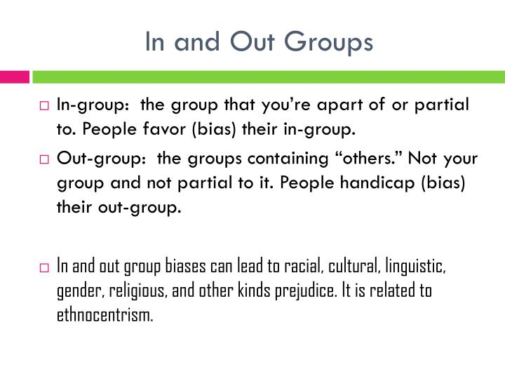 In and Out Groups