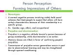 person perception forming impressions of others1