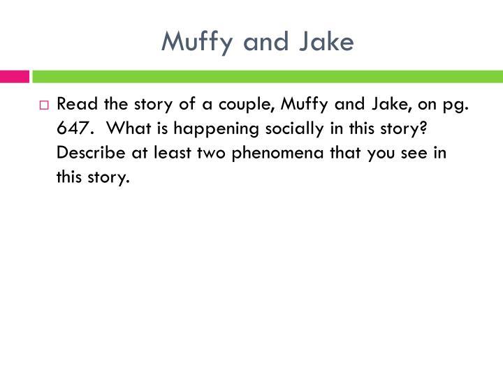 Muffy and Jake