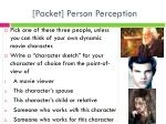 packet person perception