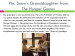 pte snow s granddaughter from the hunger games