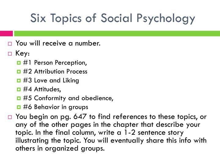 Six Topics of Social Psychology