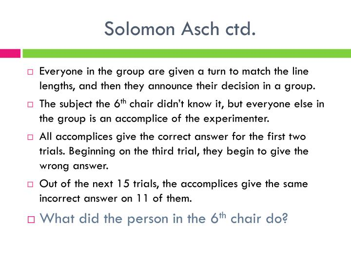 Solomon Asch ctd.