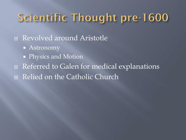 Scientific Thought pre-1600
