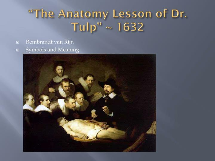 """""""The Anatomy Lesson of Dr."""
