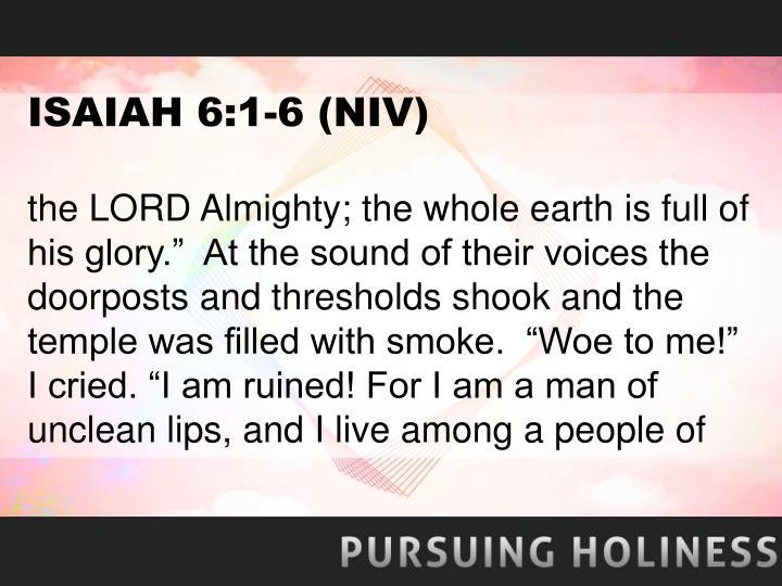 ISAIAH 6:1-6 (NIV)