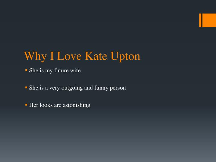 Why I Love Kate Upton