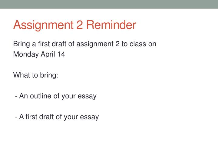 Assignment 2 Reminder