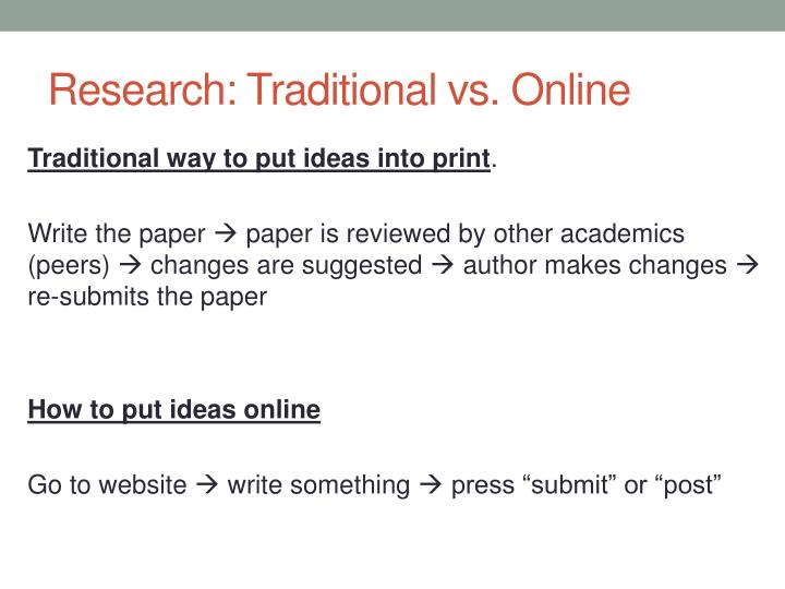 Research: Traditional vs. Online
