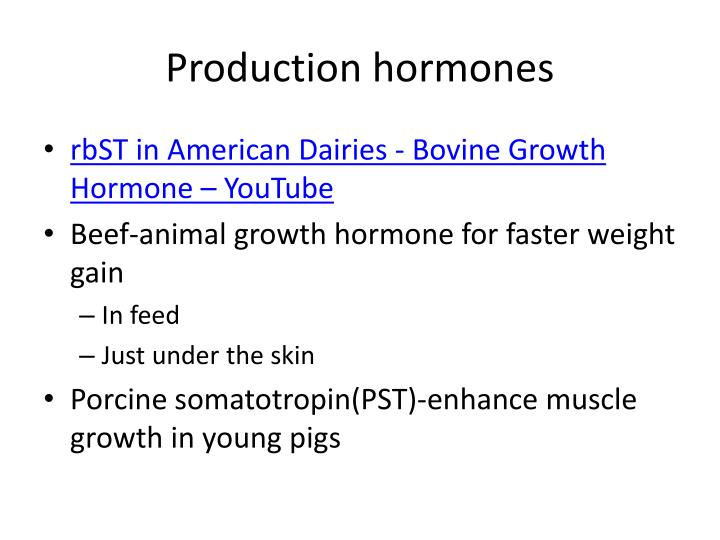 Production hormones