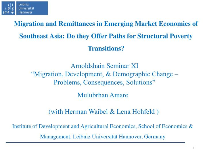 Migration and Remittances in Emerging Market Economies of Southeast Asia: Do they Offer Paths for Structural Poverty Transitions?