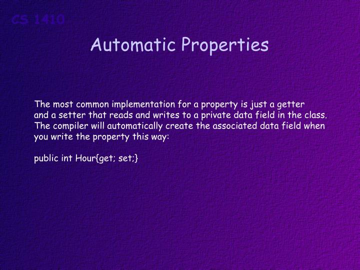 Automatic Properties
